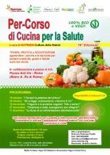 Per-Corso di Cucina per la Salute 100% Bio e Veg- XVIIIEdizione!